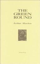 The Green Round by Arthur Machen