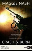 Crash And Burn : a killer who hunts them both....