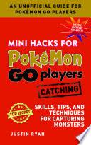 Mini Hacks for PokŽmon GO Players: Catching