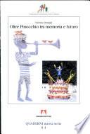 Oltre Pinocchio  Tra memoria e futuro