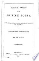 Select Works of the British Poets  in a Chronological Series from Ben Jonson to Beattie