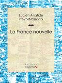 illustration La France nouvelle, Essai philosophique sur les sciences politiques