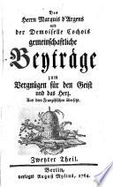 Des Herrn Marquis d Argens und der Demoiselle Cochois gemeinschaftliche B eytr  ge zum Vergn  gen f  r den Geist und das Herz