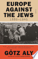 Europe Against The Jews 1880 1945