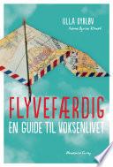 Flyvefærdig. En guide til voksenlivet