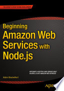 Beginning Amazon Web Services with Node js