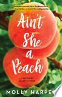 Ain t She a Peach