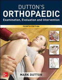 Dutton s Orthopaedic Examination Evaluation and Intervention 4 E