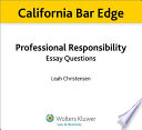 California Professional Responsibility Essay Questions for the Bar Exam