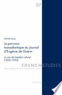 Le Parcours Transatlantique Du Journal D Eug  nie de Gu  rin