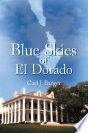 Blue Skies of El Dorado Book PDF
