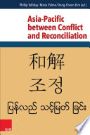 Asia Pacific between Conflict and Reconciliation