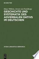 Geschichte und Systematik des adverbalen Dativs im Deutschen