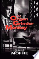 The Organ Grinder and the Monkey