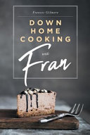 Down Home Cooking With Fran