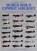 Complete Book of World War II Combat Aircraft Book PDF