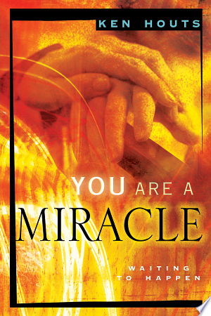 You Are A Miracle: Waiting To Happen - Isbn:9780768423082 img-1