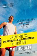 The New Rules of Marathon and Half-Marathon Nutrition Book