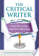 The Critical Writer  Inquiry and the Writing Process