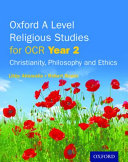 Oxford a Level Religious Studies for OCR  Year 2 Student Book