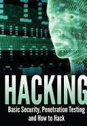 Hacking  Basic Security  Penetration Testing and How to Hack