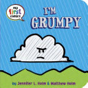 I m Grumpy  My First Comics