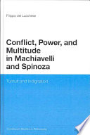 Conflict  Power  and Multitude in Machiavelli and Spinoza