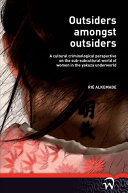 Outsiders Amongst Outsiders