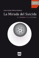 LA MIRADA DEL SUICIDA