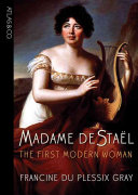 Madame De Staël : of letters discusses her upbringing in...