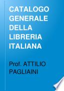 CATALOGO GENERALE DELLA LIBRERIA ITALIANA