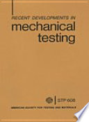 Recent Developments in Mechanical Testing