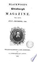 The Edinburgh monthly magazine [afterw.] Blackwood's Edinburgh magazine [afterw.] Blackwood's magazine