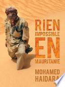 Rien Impossible En Mauritanie