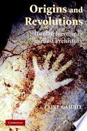 Origins And Revolutions book