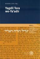 Yagdil Tora we-Ya'adir