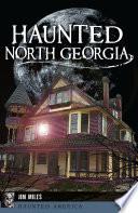 Haunted North Georgia