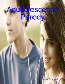 Adultolescence Parody