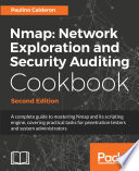 Nmap  Network Exploration and Security Auditing Cookbook