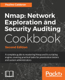 Nmap: Network Exploration and Security Auditing Cookbook