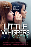 Little Whispers  An Unputdownable Psychological Thriller with a Breathtaking Twist Book PDF