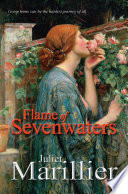 Flame Of Sevenwaters  A Sevenwaters Novel 6 : series