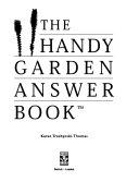 The handy garden answer book
