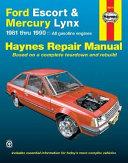 Ford Escort and Mercury Lynx  1981 1990