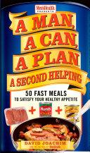 A Man, A Can, A Plan, A Second Helping Book