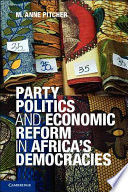 Party Politics and Economic Reform in Africa s Democracies