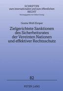Zielgerichtete Sanktionen des Sicherheitsrates der Vereinten Nationen und effektiver Rechtsschutz