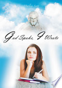 God Spoke  I Wrote Book PDF