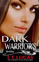 Dark Warrior s Destiny