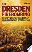The Dresden Firebombing